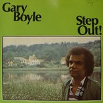Gary Boyle, Step Out