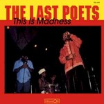 The Last Poets, This Is Madness