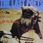The Last Poets, Oh My People