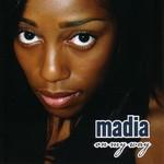 Madia, On My Way