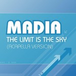 Madia, The Limit Is The Sky - Acapella