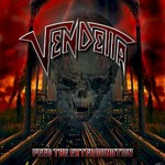 Vendetta, Feed the Extermination
