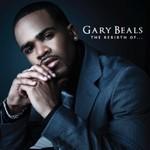 Gary Beals, The Rebirth Of...