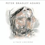 Peter Bradley Adams, A Face Like Mine