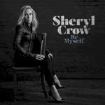 Sheryl Crow, Be Myself mp3