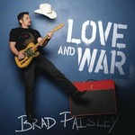 Brad Paisley, Love and War