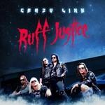 Crazy Lixx, Ruff Justice