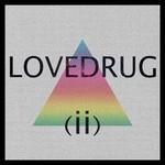 Lovedrug, (ii)