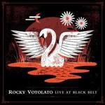 Rocky Votolato, Live At Black Belt
