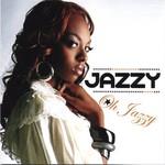 Jazzy, Oh Jazzy