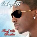 Kay B, Look No Further