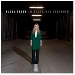 Alexa Feser, Zwischen den Sekunden