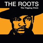 The Roots, The Tipping Point