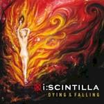 i:scintilla, Dying & Falling