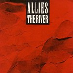 Allies, The River