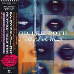David Lee Roth, Your Filthy Little Mouth (Japanese Edition)