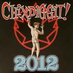 Chixdiggit!, 2012