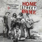 NOFX, Home Street Home: Original Songs from the Shit Musical