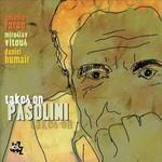 Antonio Farao, Takes On Pasolini (with Miroslav Vitous, Daniel Humair)