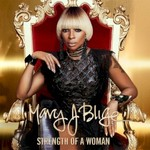 Mary J. Blige, Strength Of A Woman