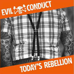 Evil Conduct, Today's Rebellion