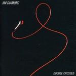 Jim Diamond, Double Crossed