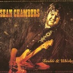 Sean Chambers, Trouble & Whiskey