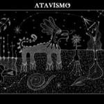 Atavismo, Desintegracion