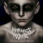 Motionless In White, Graveyard Shift mp3