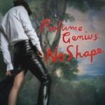 Perfume Genius, No Shape mp3