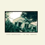 John Moreland, In The Throes
