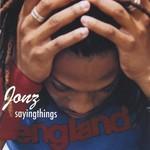 Jonz, Sayingthings