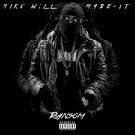 Mike Will Made-It, Ransom