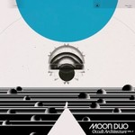 Moon Duo, Occult Architecture, Vol. 2