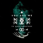 While She Sleeps, You Are We