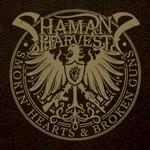 Shaman's Harvest, Smokin' Hearts & Broken Guns
