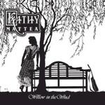 Kathy Mattea, Willow In The Wind