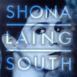 Shona Laing, South
