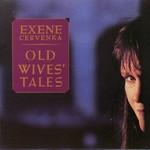 Exene Cervenka, Old Wives' Tales