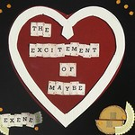 Exene Cervenka, The Excitement of Maybe