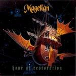 Magellan, Hour Of Restoration
