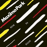 Maximo Park, Risk to Exist