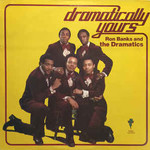 Ron Banks and The Dramatics, Dramatically Yours