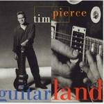 Tim Pierce, Guitarland
