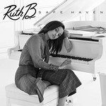 Ruth B, Safe Haven