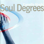Camelle Hinds, Soul Degrees