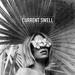 Current Swell, When to Talk and When to Listen