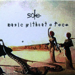 Sole, Music Without A Face