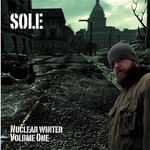 Sole, Nuclear Winter Volume One