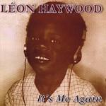 Leon Haywood, It's Me Again